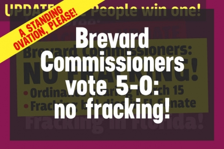 Brevard Commissioners: No Fracking!